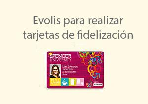 Evolis para realizar tarjetas de fidelización