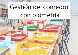 Gestión de l comerdor con biometría