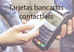 Tarjetas bancarias contactless