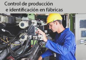 Control de producción e identificación en fábricas