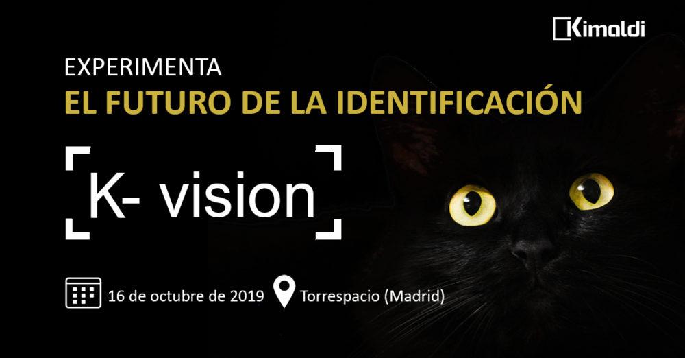 K-Vision experimenta el futuro de la identificación