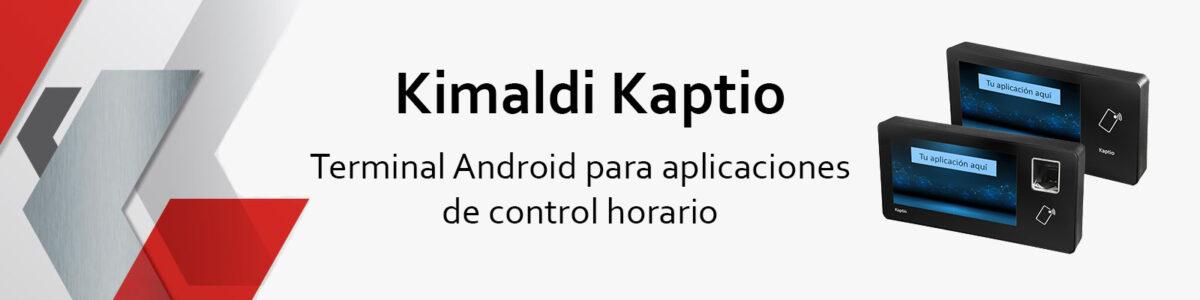 Kimaldi Kaptio - Terminal Android para aplicaciones de control horario