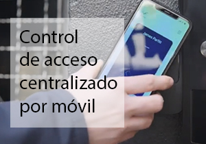 Control de acceso centralizado por móvil